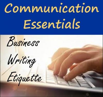 Communication Essentials Series: Business Writing Etiquette