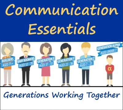 Communication Essentials Series: Generations Working Together (Afternoon option)
